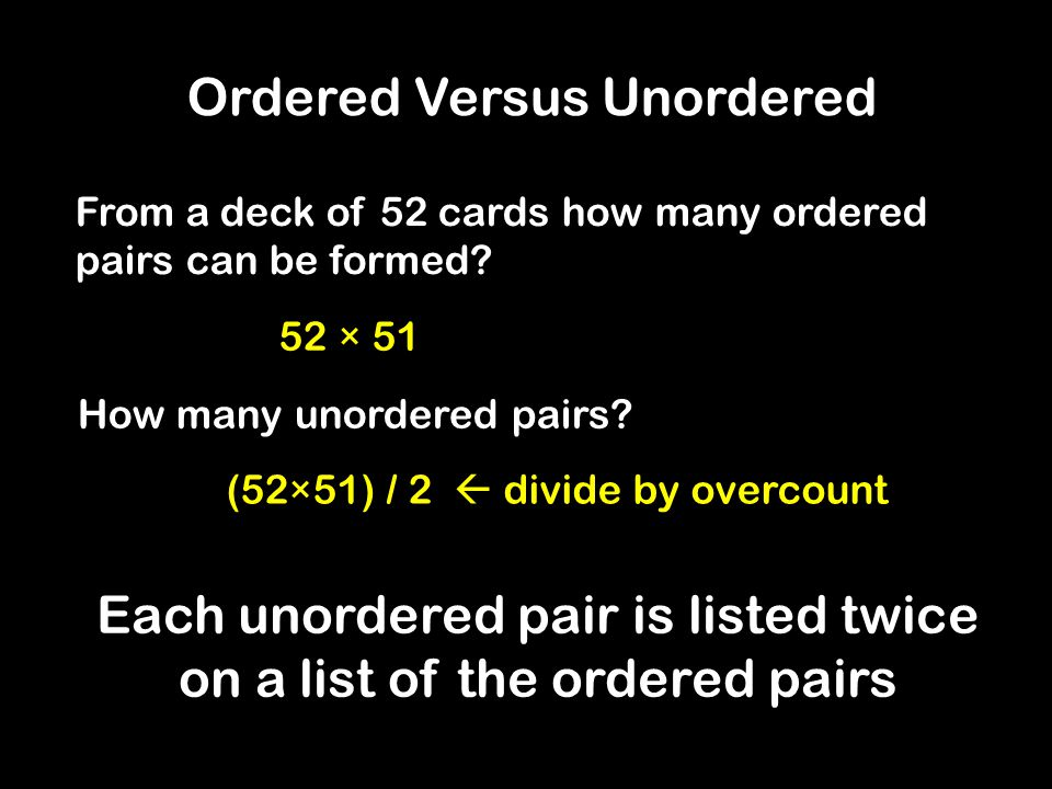 From a deck of 52 cards how many ordered pairs can be formed.