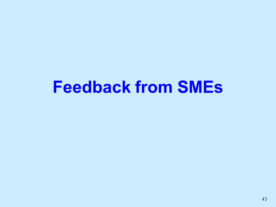 43 Feedback from SMEs