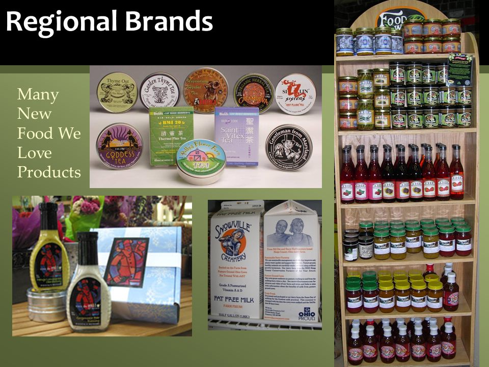 Regional Brands Many New Food We Love Products