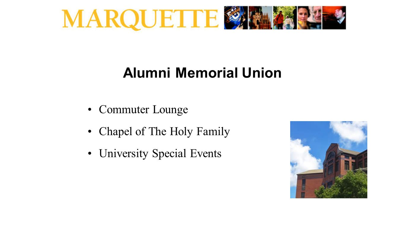 Alumni Memorial Union Commuter Lounge Chapel of The Holy Family University Special Events