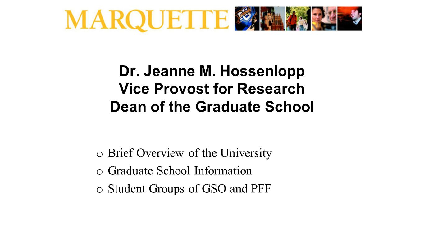 Dr. Jeanne M. Hossenlopp Vice Provost for Research Dean of the Graduate School o Brief Overview of the University o Graduate School Information o Stud