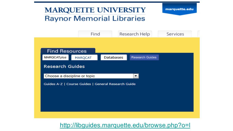 http://libguides.marquette.edu/browse.php?o=l
