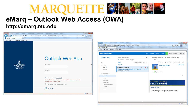 eMarq – Outlook Web Access (OWA) http://emarq.mu.edu