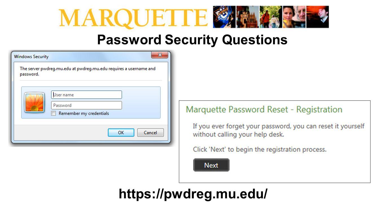 Password Security Questions https://pwdreg.mu.edu/