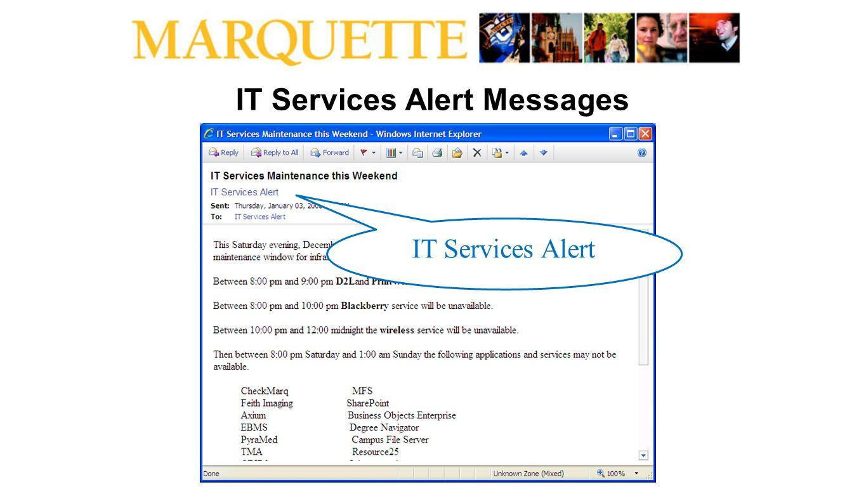 IT Services Alert Messages IT Services Alert