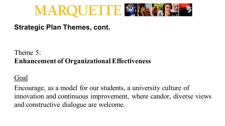 Strategic Plan Themes, cont.