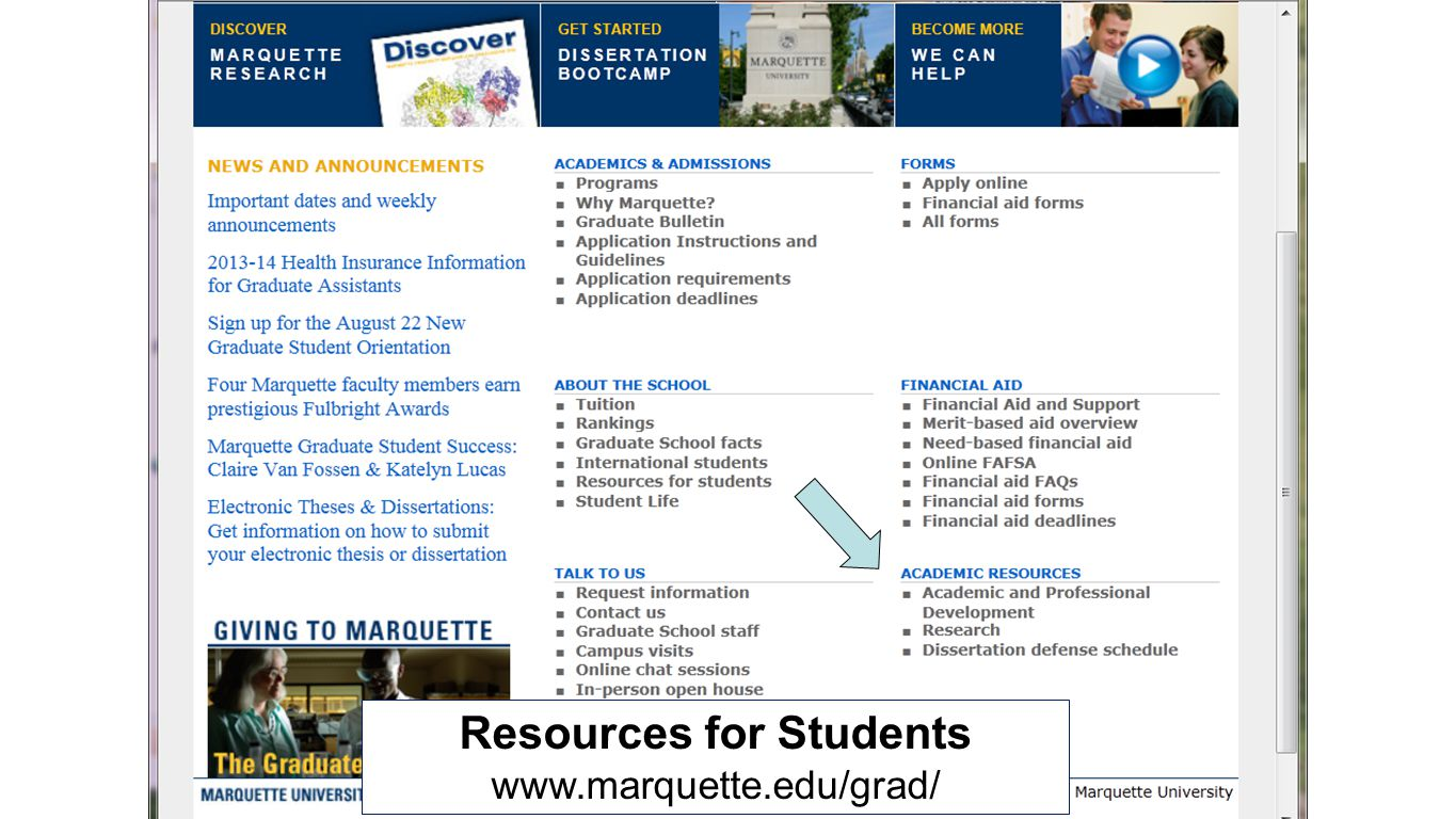 Resources for Students www.marquette.edu/grad/
