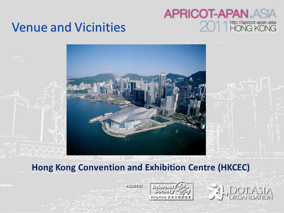 Venue and Vicinities Hong Kong Convention and Exhibition Centre (HKCEC)