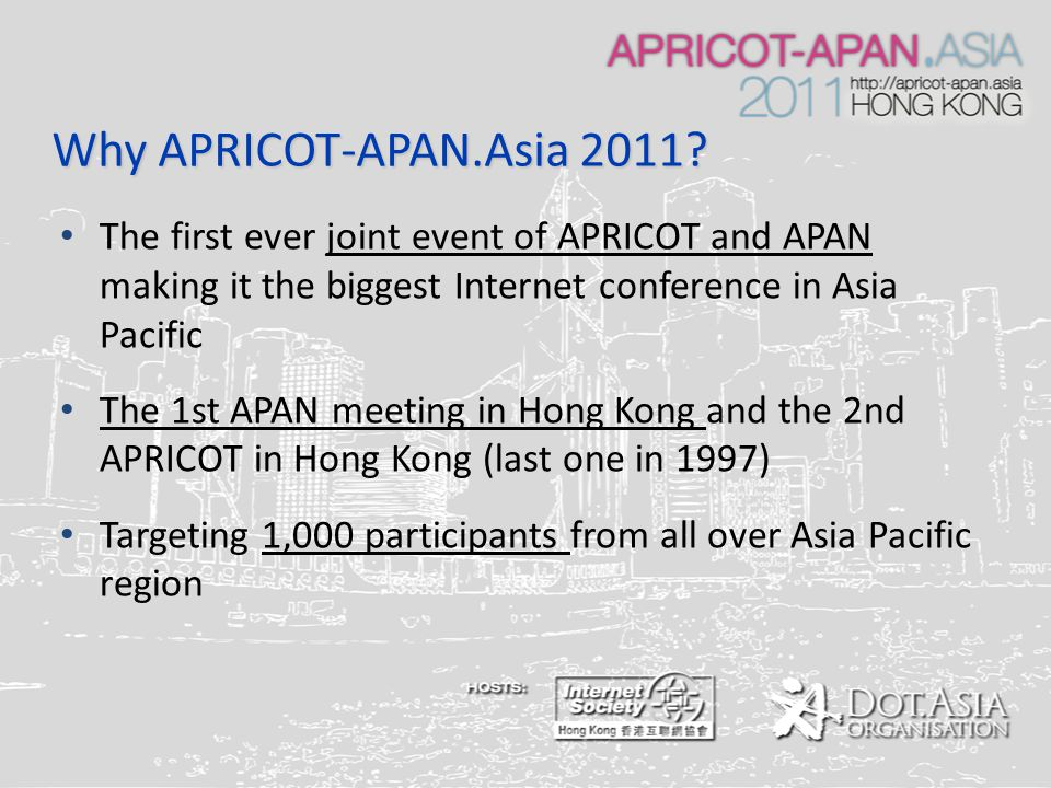Why APRICOT-APAN.Asia 2011.