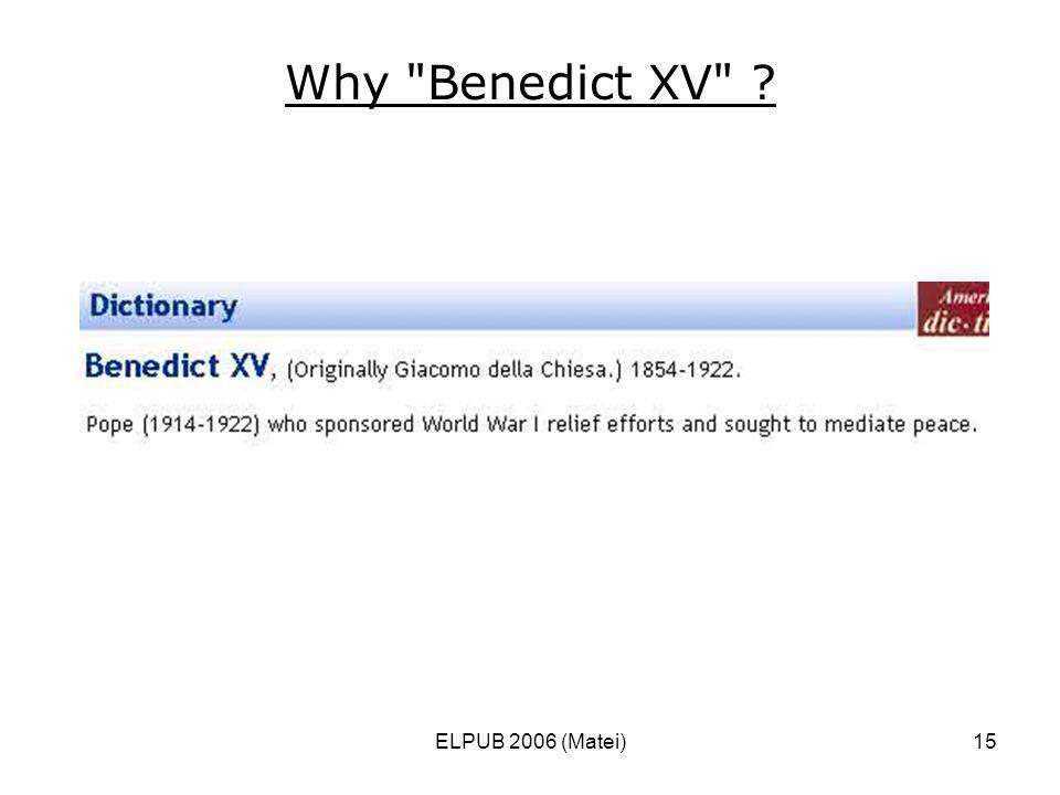 ELPUB 2006 (Matei)15 Why Benedict XV ?