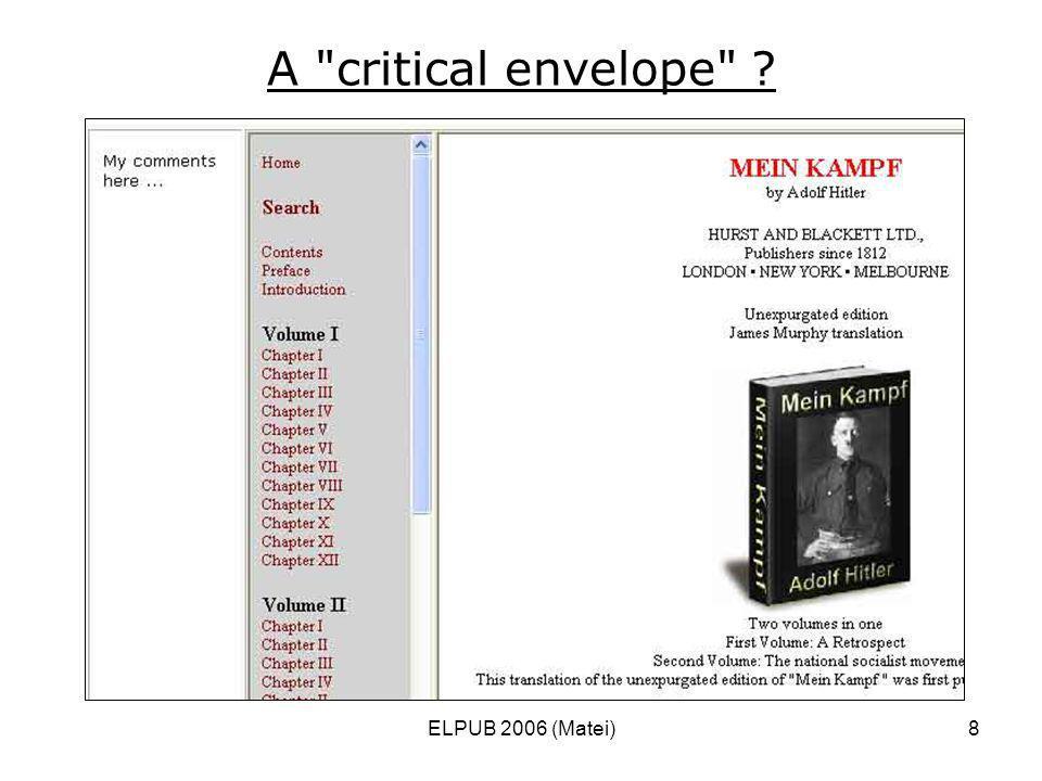 ELPUB 2006 (Matei)8 A critical envelope ?