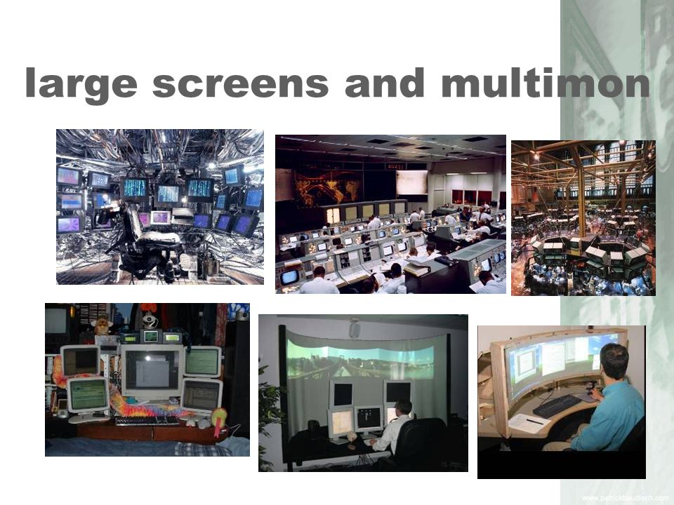 large screens and multimon