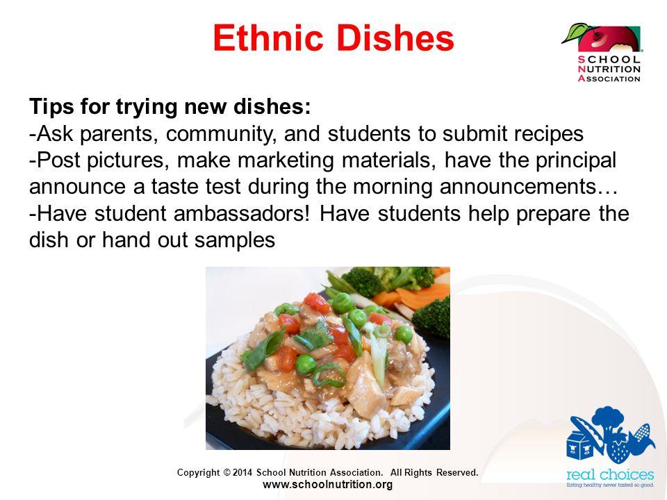 Copyright © 2014 School Nutrition Association. All Rights Reserved. www.schoolnutrition.org