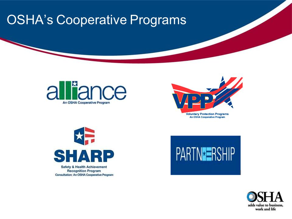 OSHAs Cooperative Programs