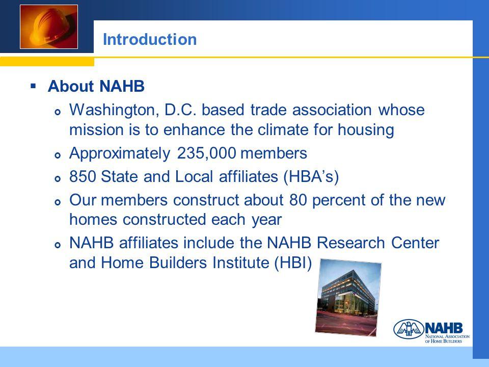 Introduction About NAHB Washington, D.C.