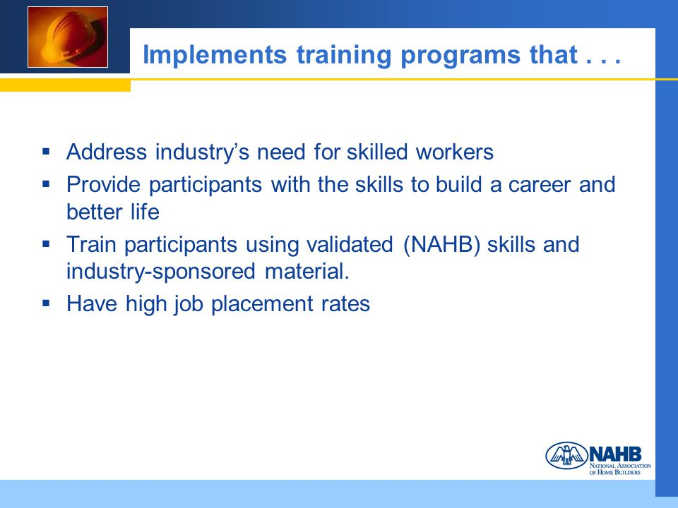 Implements training programs that...