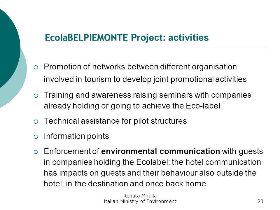 Renata Mirulla Italian Ministry of Environment24 Focus on communication: mountain huts