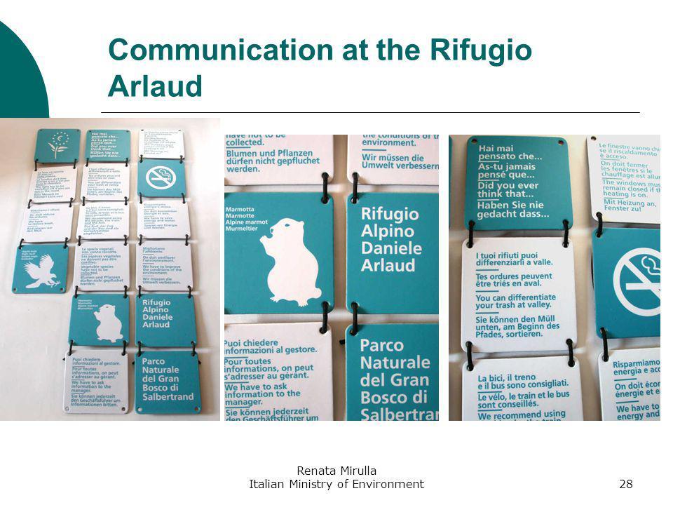Renata Mirulla Italian Ministry of Environment28 Communication at the Rifugio Arlaud