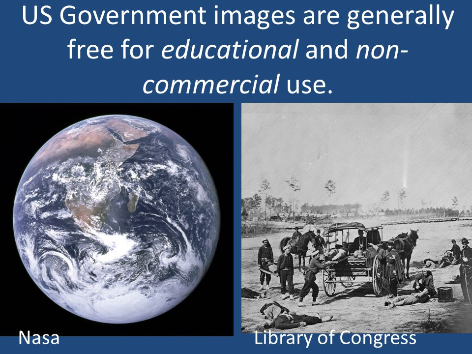 US Government images are generally free for educational and non- commercial use.