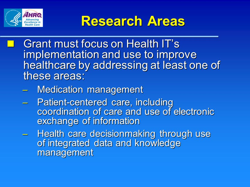 Health IT R03 FOA Wide variety of research designs in order to improve the quality, safety, effectiveness, and efficiency of health care through implementation and use: 1.