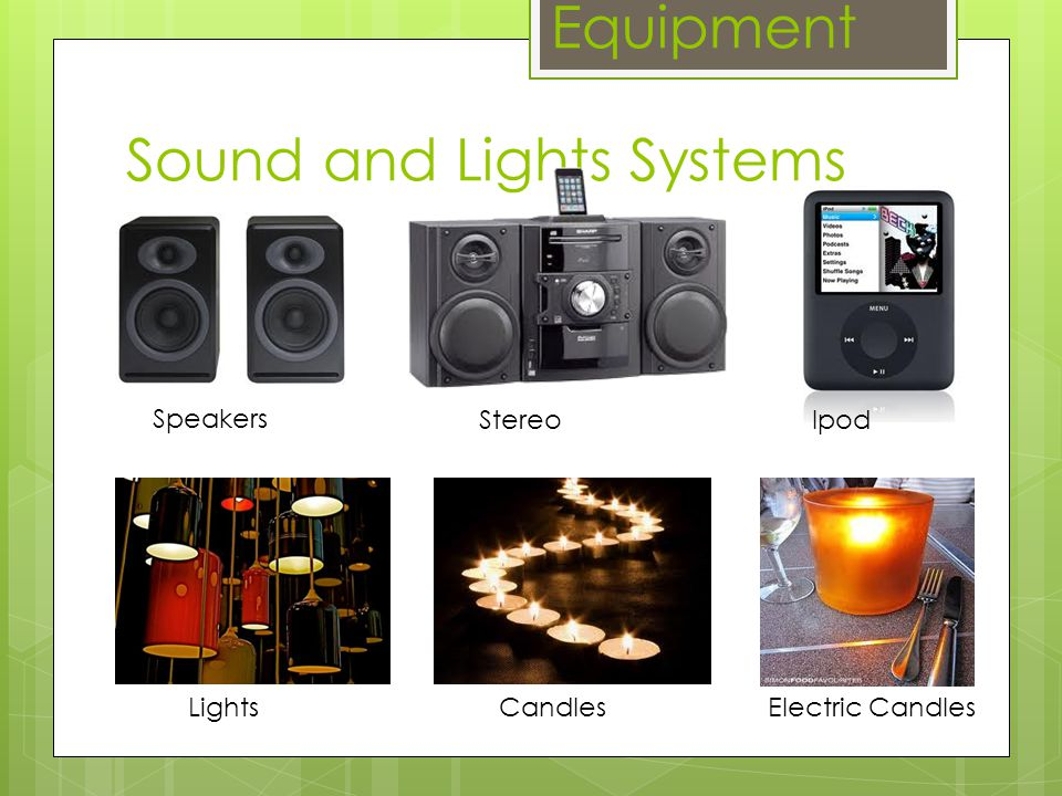 Sound and Lights Systems Equipment LightsCandlesElectric Candles Speakers StereoIpod