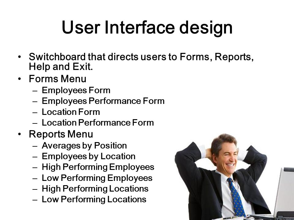 User Interface design Switchboard that directs users to Forms, Reports, Help and Exit.