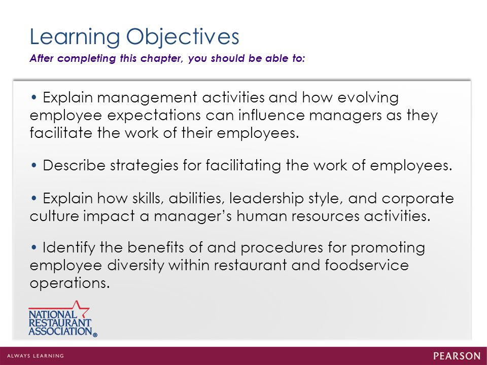 Learning Objectives After completing this chapter, you should be able to: Explain management activities and how evolving employee expectations can inf