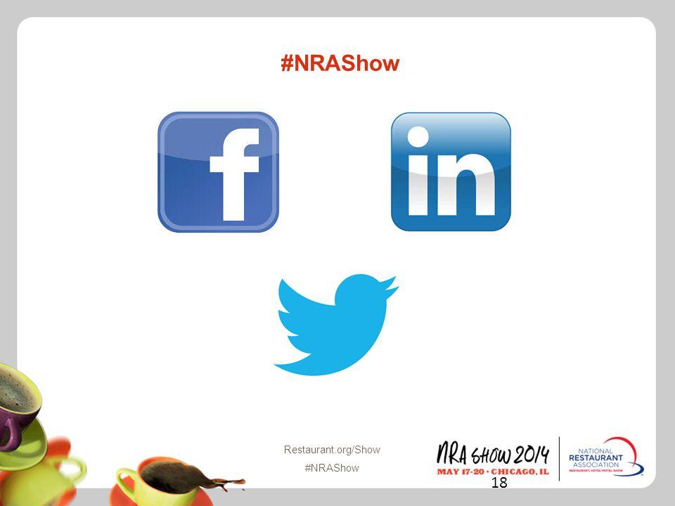 Restaurant.org/Show #NRAShow #NRAShow 18