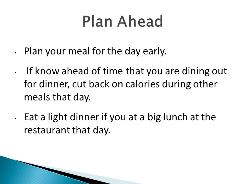 Try to look at the menu before deciding on the restaurant to go.