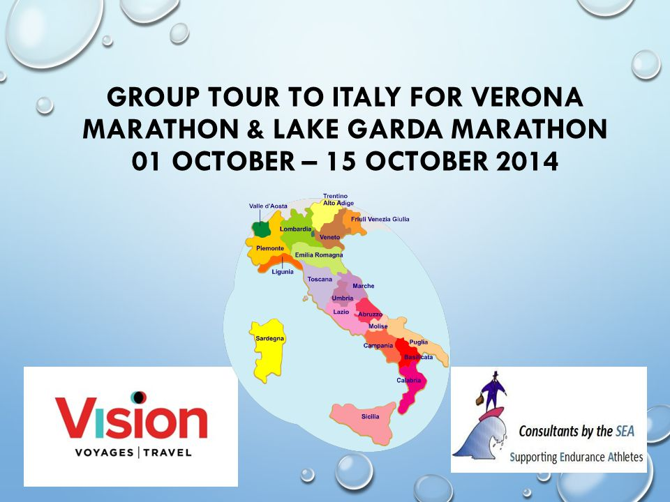 GROUP TOUR TO ITALY FOR VERONA MARATHON & LAKE GARDA MARATHON 01 OCTOBER – 15 OCTOBER 2014