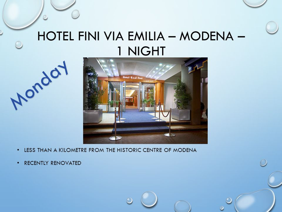 HOTEL FINI VIA EMILIA – MODENA – 1 NIGHT LESS THAN A KILOMETRE FROM THE HISTORIC CENTRE OF MODENA RECENTLY RENOVATED Monday