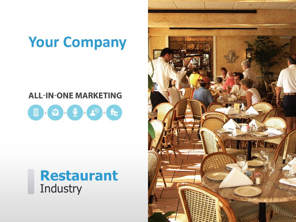 Restaurant Industry Your Company