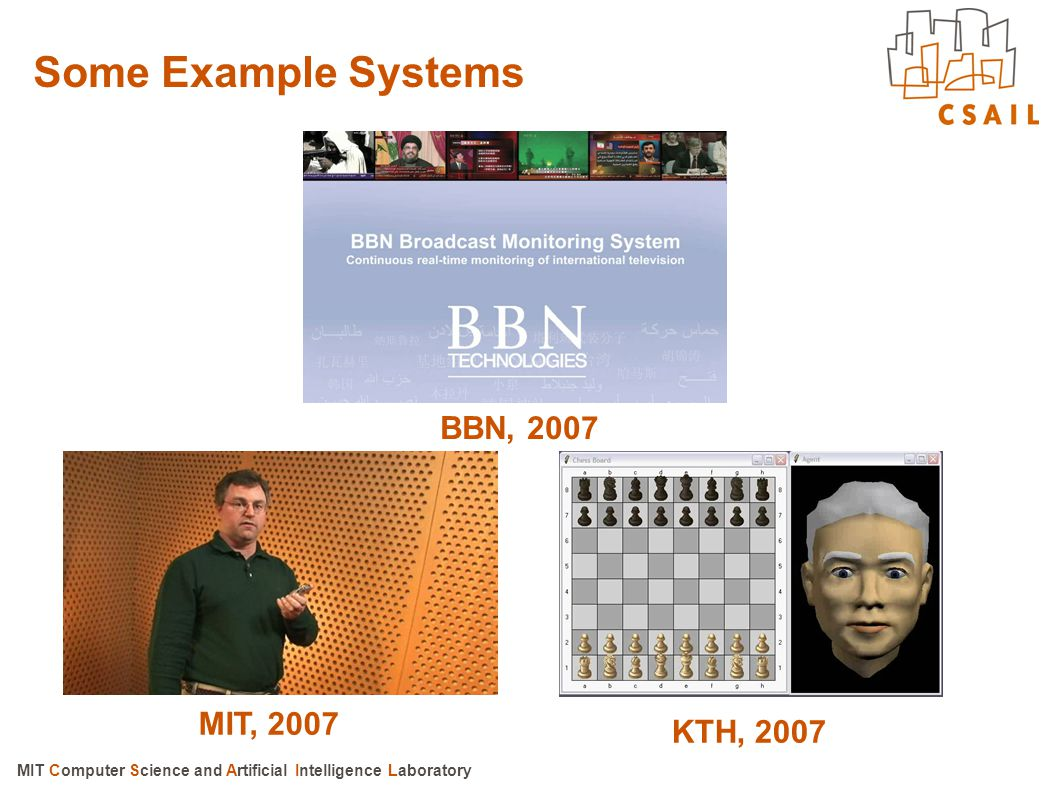 MIT Computer Science and Artificial Intelligence Laboratory Robustness: Lexical Access Current approaches represent words as phoneme strings Phonological rules are sometimes used to derive alternate pronunciations temperature Lexical representation based on features offers much appeal (Stevens, 1995) –Fewer models, less training data, greater parsimony –Alternative lexical access models (e.g., Zue, 1983) Lexical access based on islands of reliability might be better able to deal with variability
