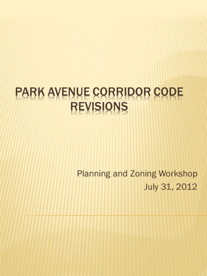 Planning and Zoning Workshop July 31, 2012