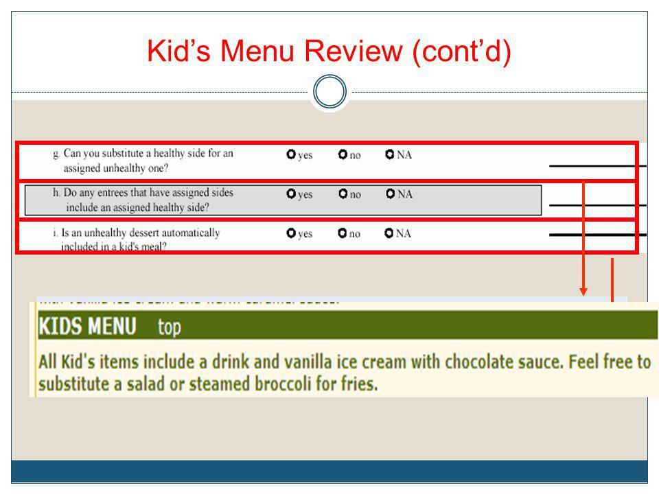 Kids Menu Review (contd)