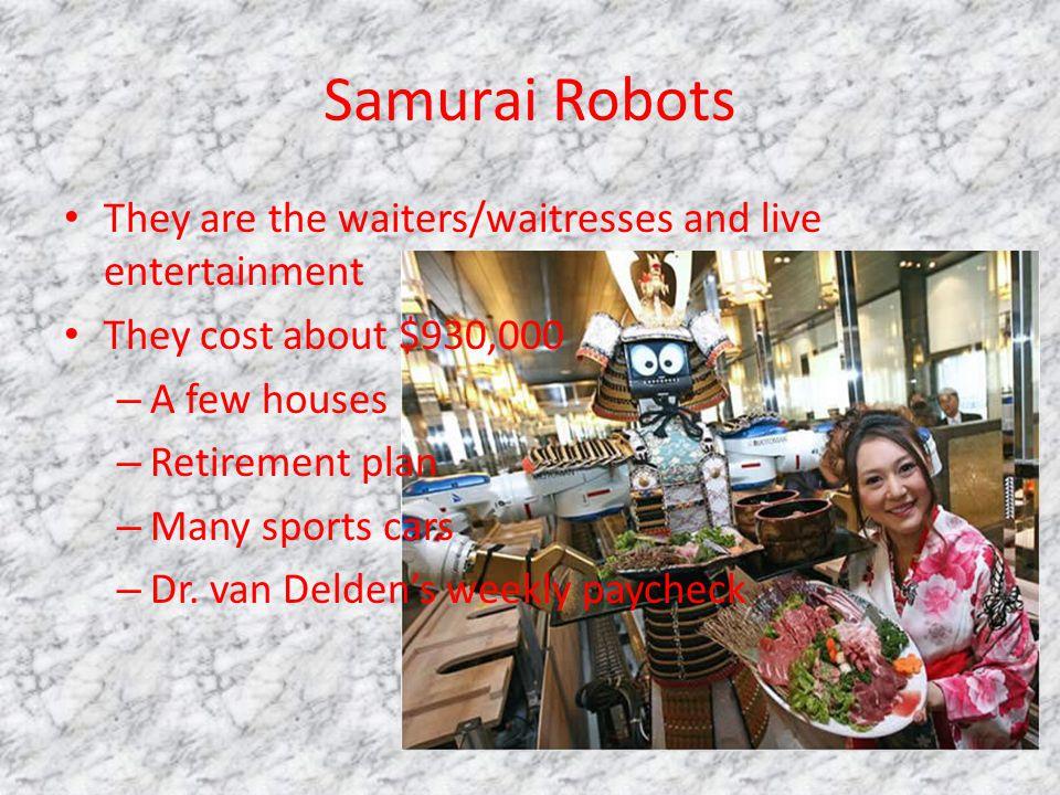 Hajime Robot Restaurant Bangkok, Thailand Samurai Robots http://www.youtube.com/watch v= cpzrcnMimUAhttp://www.youtube.com/watch v= cpzrcnMimUA
