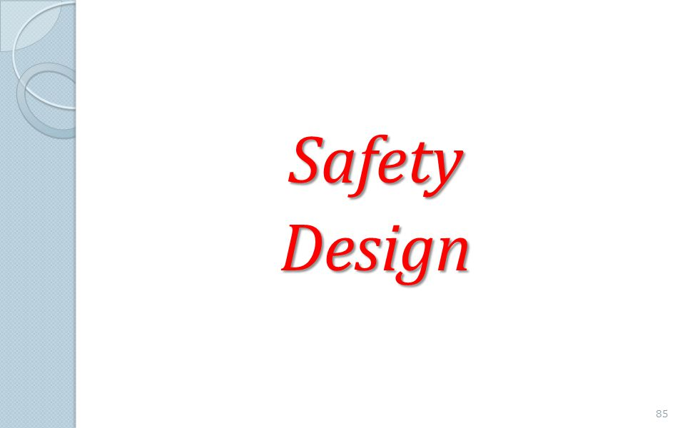 SafetyDesign 85