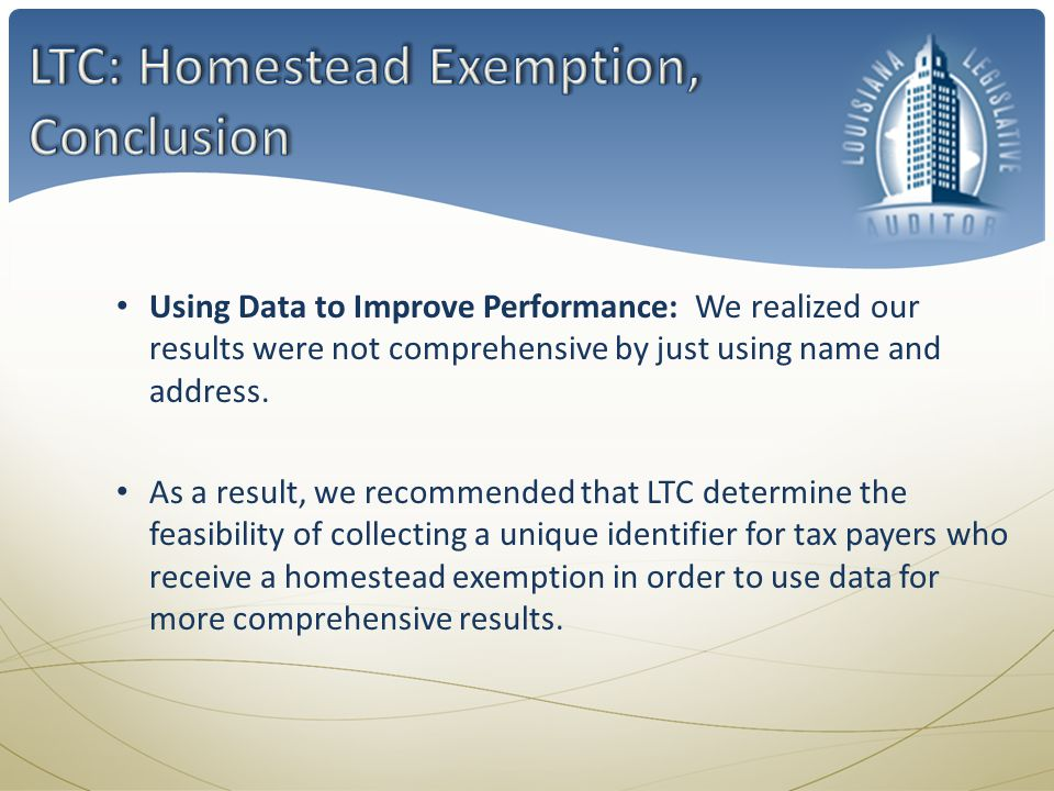 Using Data to Improve Performance: We realized our results were not comprehensive by just using name and address. As a result, we recommended that LTC