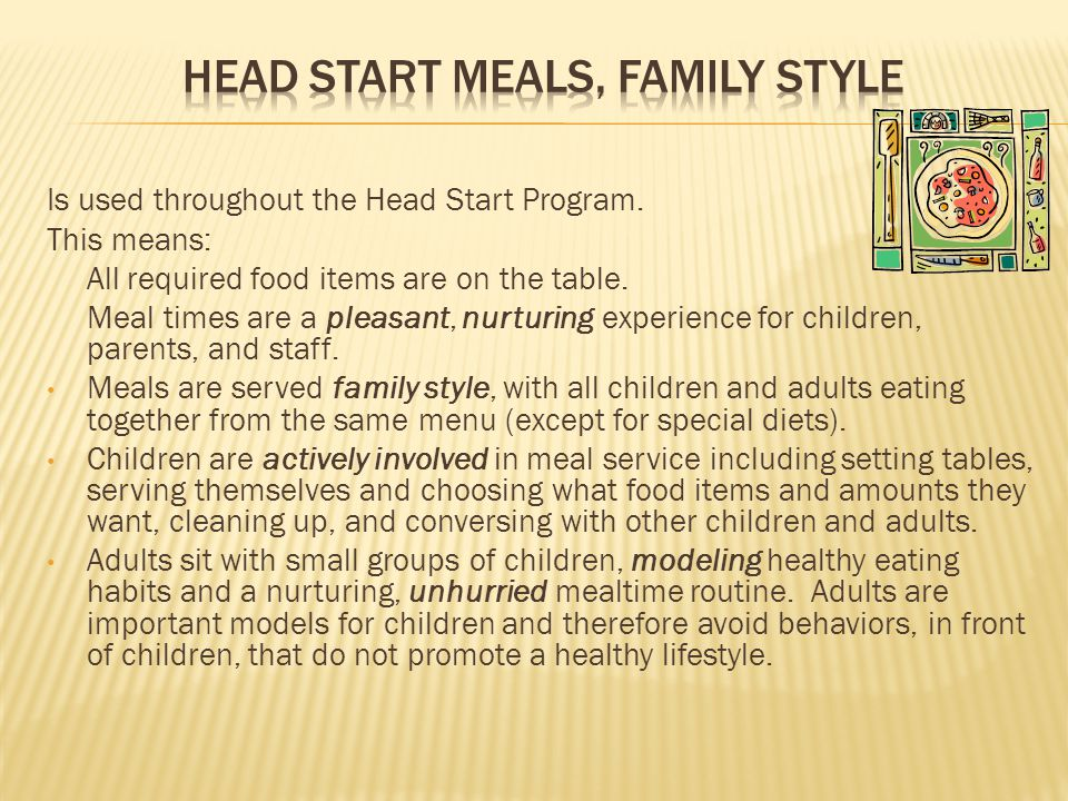 EHS Meal Service Meals are served Restaurant Style &/or Combination Style (Restaurant and Family Style).