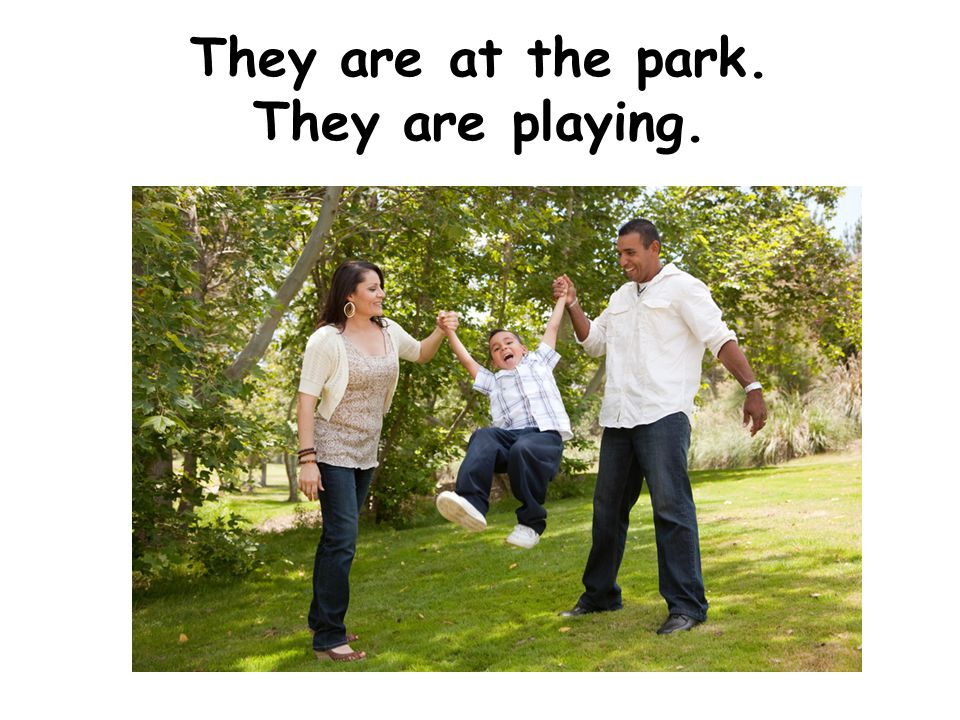 They are at the park. They are playing.