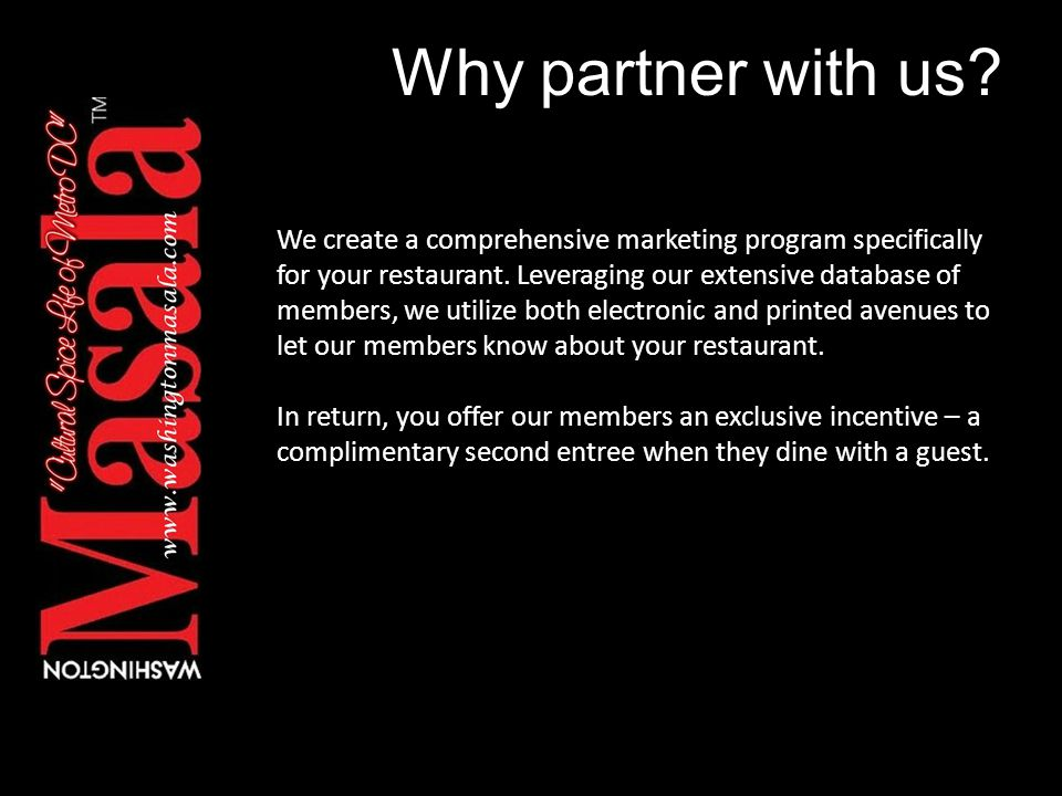 Why partner with us. We create a comprehensive marketing program specifically for your restaurant.