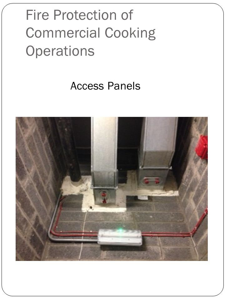 Fire Protection of Commercial Cooking Operations Access Panels