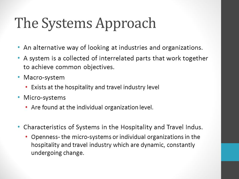 Systems Approach Cont.