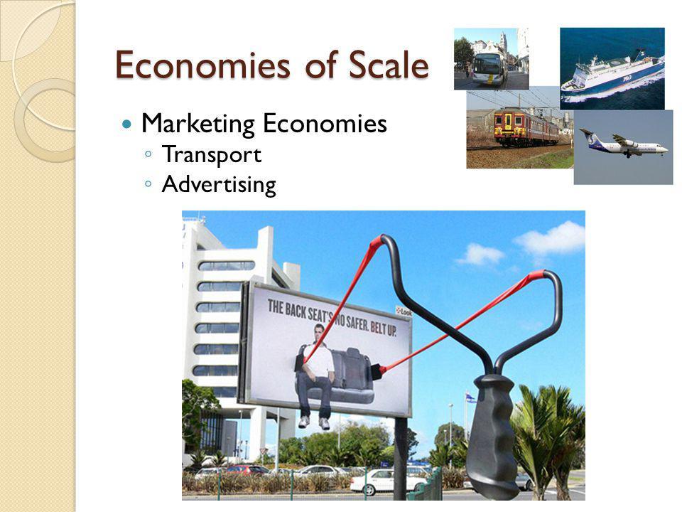 Marketing Economies T ransport A dvertising