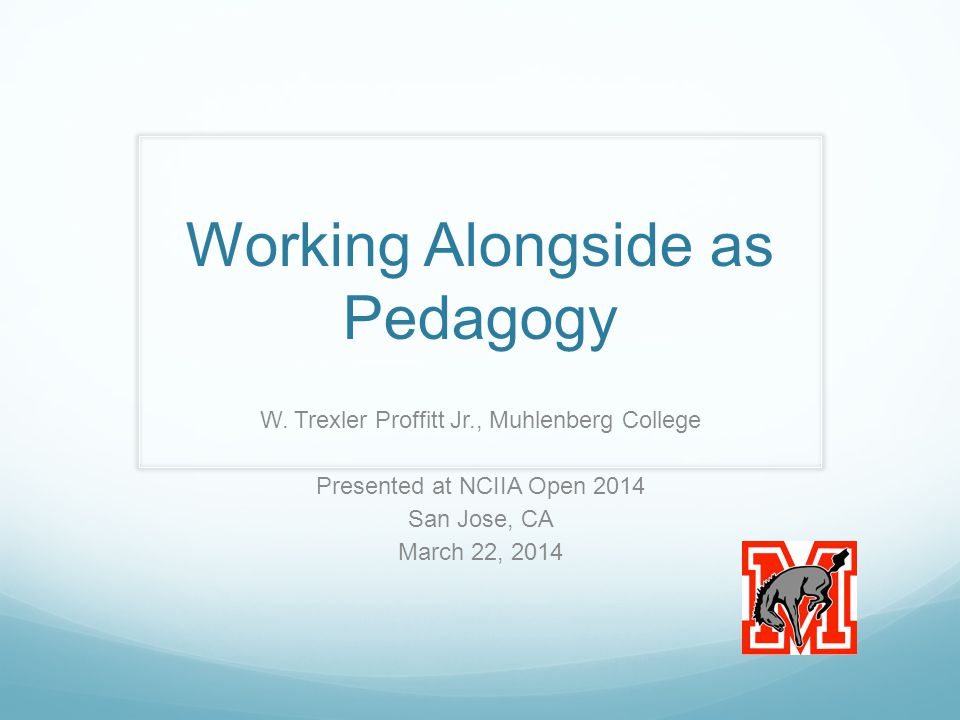 Working Alongside as Pedagogy W.