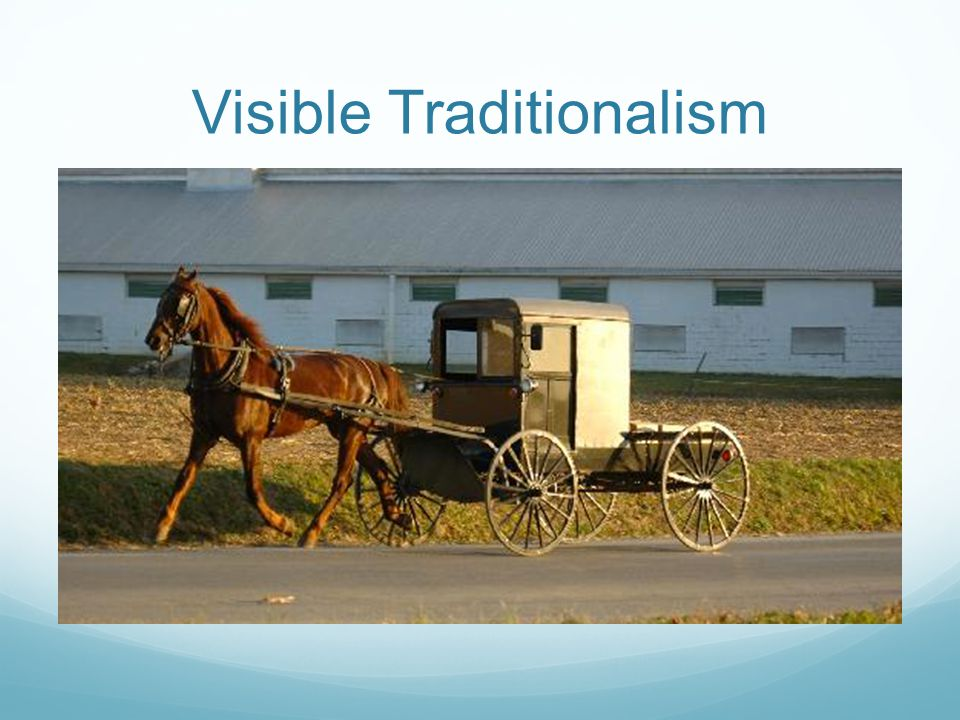 Visible Traditionalism