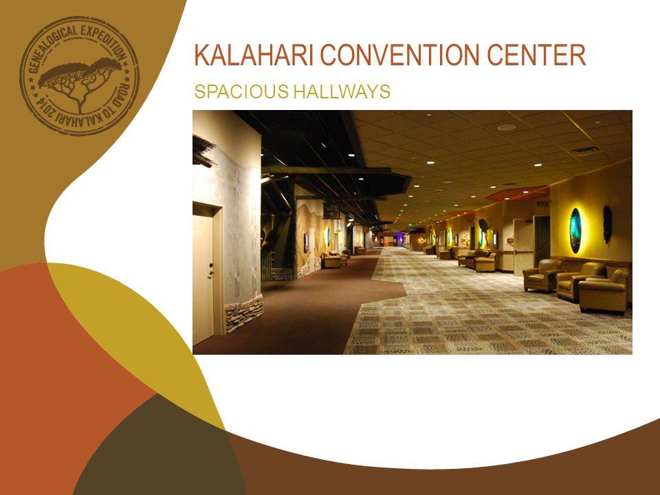 KALAHARI CONVENTION CENTER SPACIOUS HALLWAYS