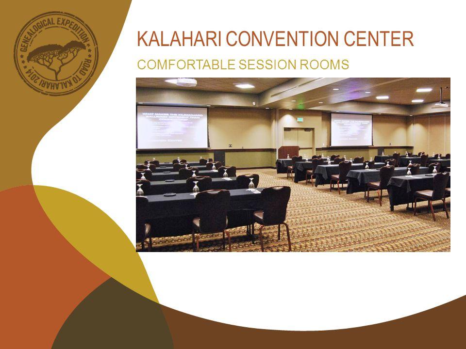 KALAHARI CONVENTION CENTER COMFORTABLE SESSION ROOMS