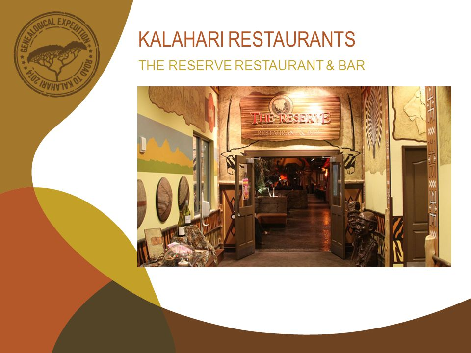 KALAHARI RESTAURANTS IVORY COAST LOUNGE