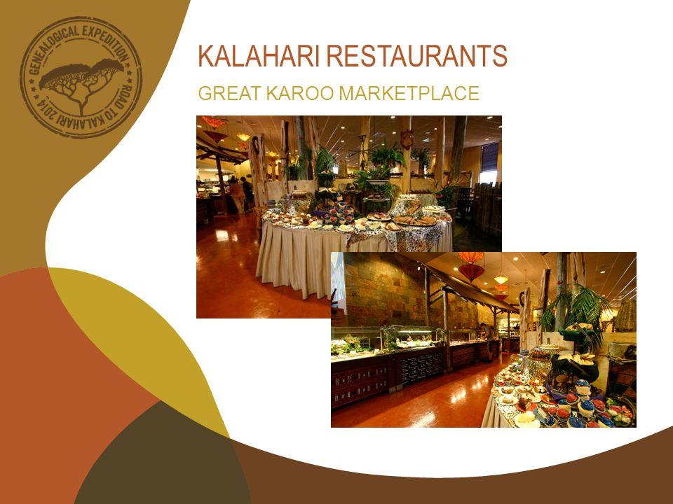 KALAHARI RESTAURANTS GREAT KAROO MARKETPLACE